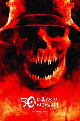 30 Days of Night, Vol. 8 by Ben Templesmith