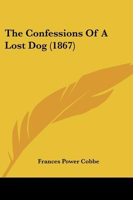 The Confessions of a Lost Dog (1867)