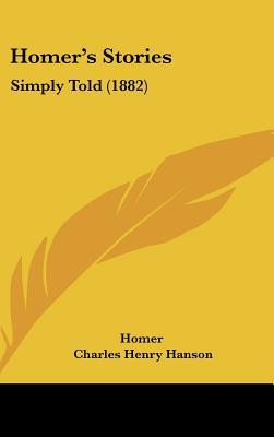 Homer's Stories: Simply Told (1882)