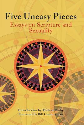 five uneasy pieces essays on scripture and sexuality by michael kirby 14579481