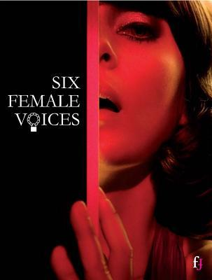 Six Female Voices: Erotic and Photographic Tales