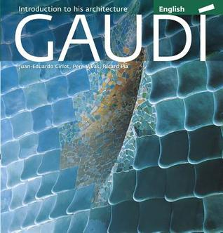 gaudi-introduction-to-his-architecture