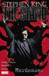 The Stand, Volume 4 by Roberto Aguirre-Sacasa