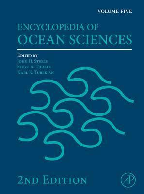 Encyclopedia Of Ocean Sciences: Volume Five