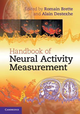 Handbook of Neural Activity Measurement