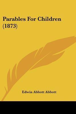 Parables for Children