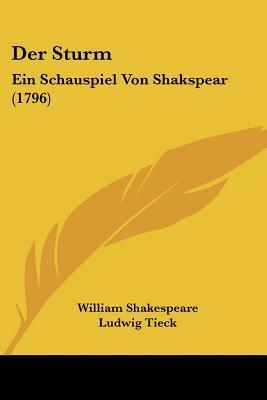 Der Sturm: Ein Schauspiel Von Shakspear (1796)