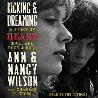 KickingDreaming: A Story of Heart, Soul, and Rock and Roll
