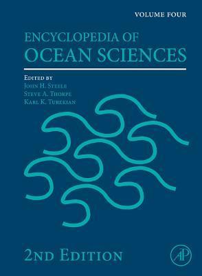 Encyclopedia Of Ocean Sciences: Volume Four