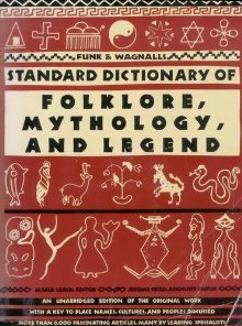 Funk and Wagnalls Standard Dictionary of Folklore, Mythology,... by Maria Leach
