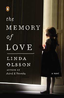 The memory of love by linda olsson the memory of love solutioingenieria Gallery