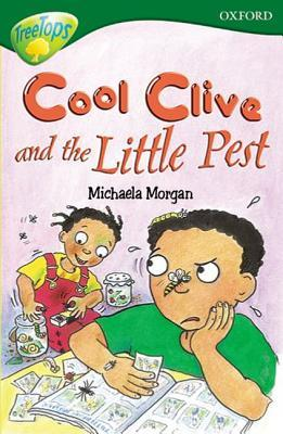 Cool Clive and the Little Pest (Oxford Reading Tree: Stage 12: TreeTops More Stories A)