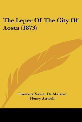 The Leper of the City of Aosta (1873)
