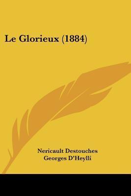 Le Glorieux (1884)