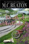 Death of Yesterday (Hamish Macbeth, #28)