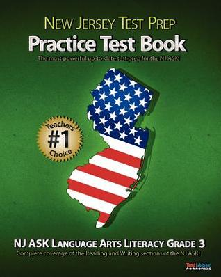 New Jersey Test Prep Practice Test Book NJ Ask Language Arts Literacy Grade 3: Aligned to New Jersey's 2011-2012 NJ Ask Language Arts Literacy Test!