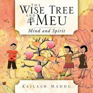 The Wise Tree and Meu: Mind and Spirit