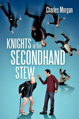 Knights of the Secondhand Stew