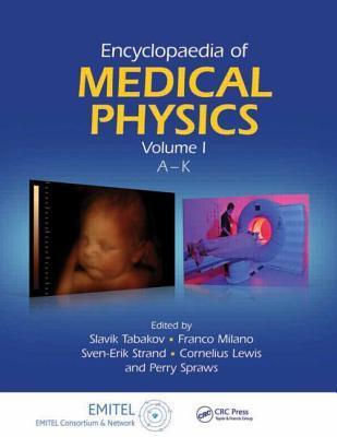 Encyclopedia of Medical Physics