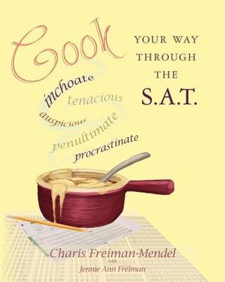 Cook Your Way Through the S.A.T.