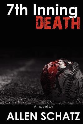 7th Inning Death