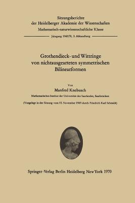 Grothendieck- Und Wittringe Von Nichtausgearteten Symmetrischen Bilinearformen