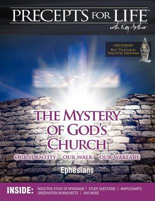 Precepts for Life Study Companion: The Mystery of God's Church -- Our Identity, Our Walk, Our Warfare