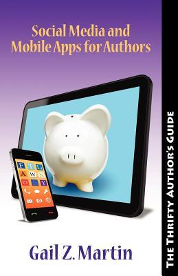 Thrifty Author: Social Media and Moble Apps for Authors