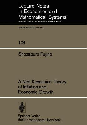 A Neo-Keynesian Theory of Inflation and Economic Growth