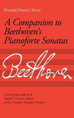 A Companion To Beethoven's Piano Sonatas (Signature S.)