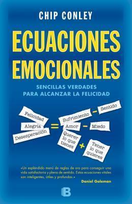 Ecuaciones Emocionales: Sencillas Verdades Para Alcanzar la Felicidad