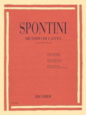Gaspare Spontini - Singing Method