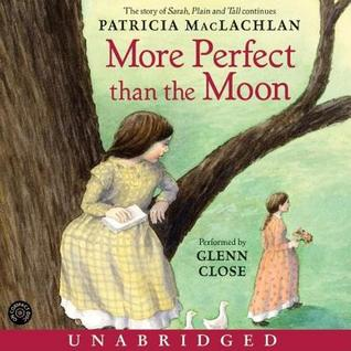 Ebook More Perfect Than the Moon by Patricia MacLachlan DOC!