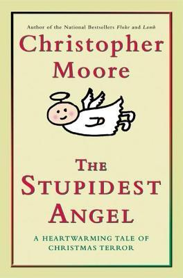 The Stupidest Angel(Pine Cove 3)