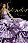 Splendor by Anna Godbersen