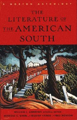 The Literature of the American South [With CD] by William L. Andrews