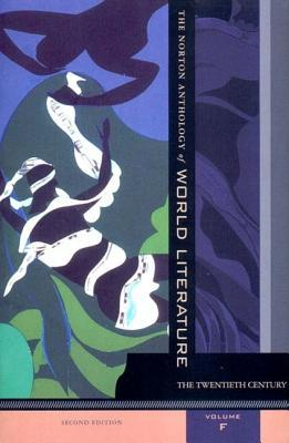 The Norton Anthology of World Literature, Volume F: The Twentieth Century