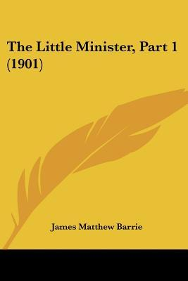 The Little Minister, Part 1 (1901)
