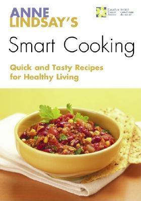 Anne Lindsay's Smart Cooking