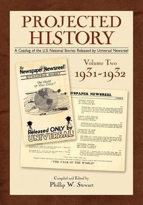 Projected History Volume 2