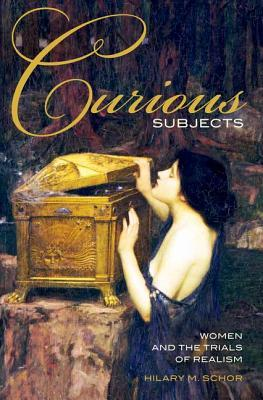 Curious Subjects: Women and the Trials of Realism