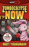 Zombocalypse Now (Chooseomatic Books, #1)
