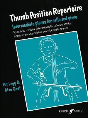 Thumb Position Repertoire (Cello): Intermediate Pieces for Cello and Piano