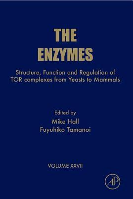 The Enzymes, Volume 27: Structure, Function and Regulation of Tor Complexes from Yeasts to Mammals, Part A