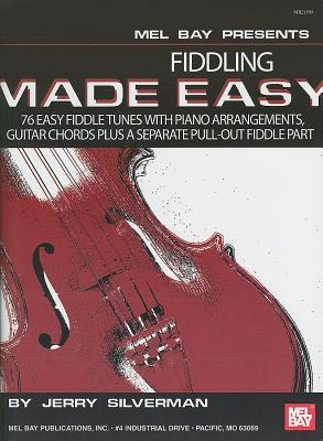 fiddling-made-easy-76-easy-fiddle-tunes-with-pano-arrangements-guitar-chords-plus-a-separate-pull-out-fiddle-part