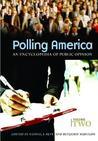 Polling America: An Encyclopedia of Public Opinion