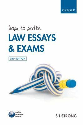 How To Write Law Essays And Exams By Si Strong
