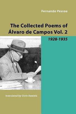 The Collected Poems Of Alvaro De Campos by Fernando Pessoa