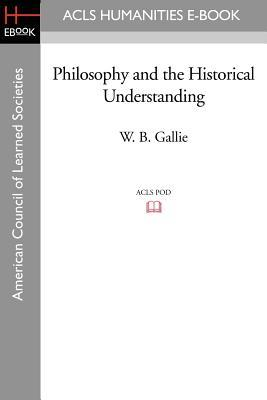 Philosophy and the Historical Understanding