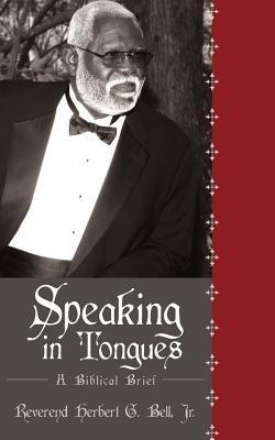 Speaking In Tongues: A Biblical Brief